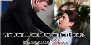 coach demean clients (1)